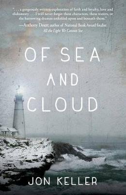 Of Sea and Cloud (Paperback): Jon Keller
