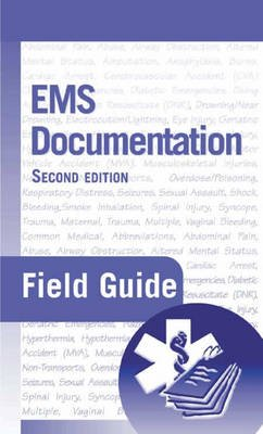 EMS Documentation Field Guide (Spiral bound, 2nd Revised edition): Ronald J. Milewski, Rick Lang