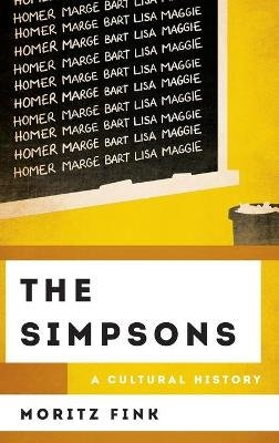 The Simpsons - A Cultural History (Hardcover): Moritz Fink
