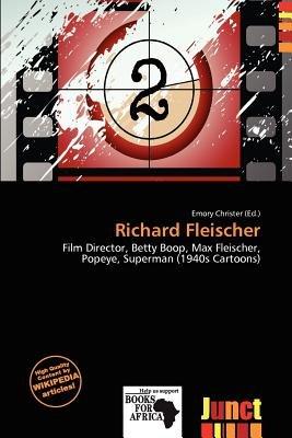 Richard Fleischer (Paperback): Emory Christer