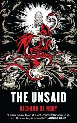 The unsaid (Paperback): Richard de Nooy