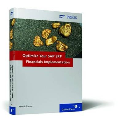 Optimize Your SAP ERP Financials Implementation (Hardcover): Shivesh Sharma