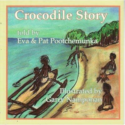 Crocodile Story (Paperback): Eva Pootchemunka, Pat Pootchemunka
