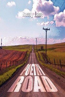 Poetry Road (Paperback): Randy Lane