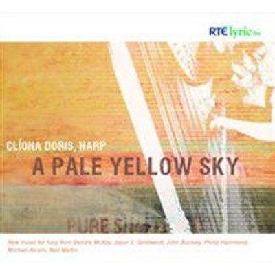 Various Artists - Cliona Doris: A Pale Yellow Sky (CD): Cliona Doris, Deirdre McKay, Jason E. Geistweidt, John Buckley, Philip...