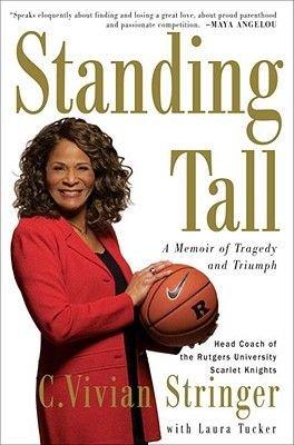 Standing Tall (Electronic book text): Laura Tucker, C. Vivian Stringer