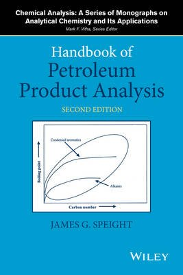 Handbook of Petroleum Product Analysis (Hardcover, 2nd Revised edition): James G. Speight