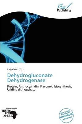 Dehydrogluconate Dehydrogenase (Paperback):