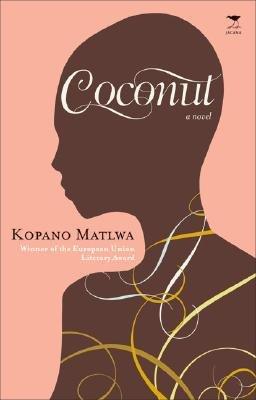 Coconut (Paperback): Kopano Matlwa