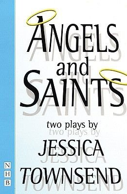 Angels and Saints (Paperback): Jessica Townsend