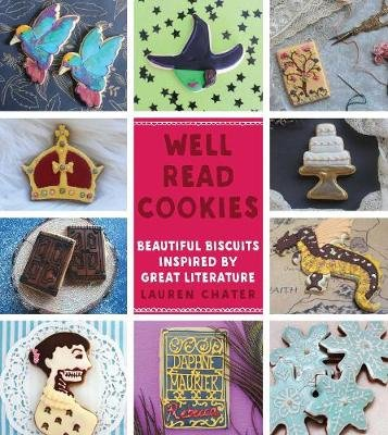 Well Read Cookies (Hardcover, Not for Online): Lauren Chater