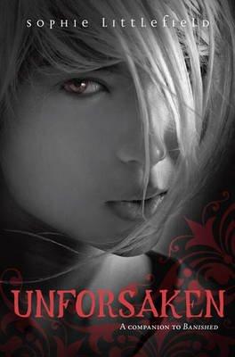 Unforsaken (Hardcover): Sophie Littlefield