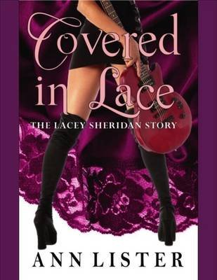Covered In Lace - The Lacey Sheridan Story (Electronic book text): Ann Lister