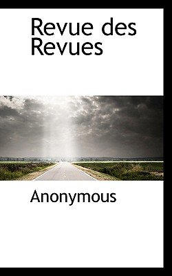Revue Des Revues (English, French, Paperback): Anonymous