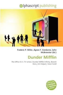 Dunder Mifflin (Paperback): Frederic P. Miller, Agnes F. Vandome, John McBrewster