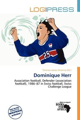 Dominique Herr (Paperback): Terrence James Victorino