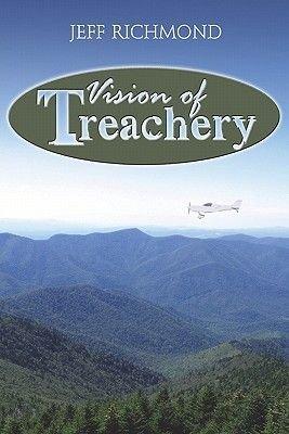 Vision of Treachery (Paperback): Jeff Richmond