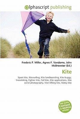 Kite (Paperback): Frederic P. Miller, Agnes F. Vandome, John McBrewster