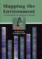 Mapping the Environment - A Professional Development Manual (Paperback): Bill Boyd, Kathryn Helen Taffs