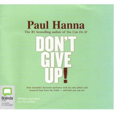 Don't Give Up (CD, Unabridged): Paul Hanna