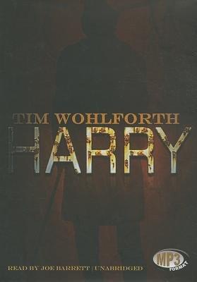 Harry (MP3 format, CD): Tim Wohlforth