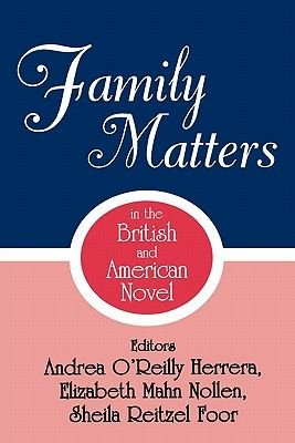 Family Matters in the British and American (Paperback): Herrera