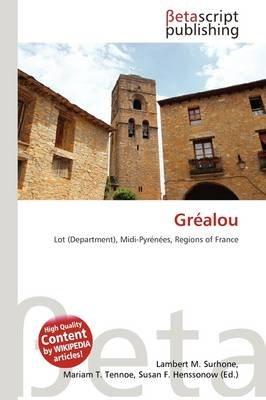Gr Alou (Paperback): Lambert M. Surhone, Mariam T. Tennoe, Susan F. Henssonow