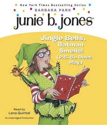 Junie B. 1st Grader Jingle Bells, Batman Smells! (P.S. So Does May) (Standard format, CD): Barbara Park
