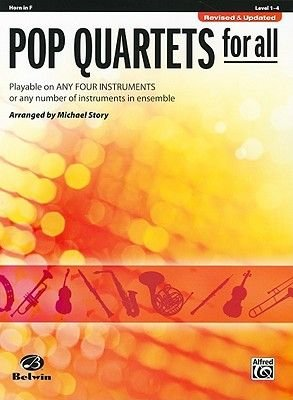Pop Quartets for All - Horn in F (Paperback, Revised):
