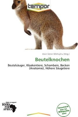 Beutelknochen (German, Paperback): Alain S Mikhayhu