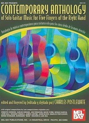 Contemporary Anthology of Solo Guitar Music for Five Fingers of the Right Hand/Antologia de Musica Contemporanea Para Guitarra...