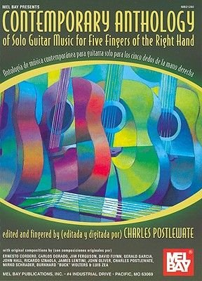Contemporary Anthology of Solo Guitar Music for Five Fingers of the Right Hand/Antologia de Musica Contemporanea Para Guitarra...