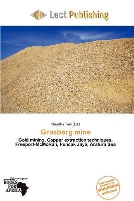 Grasberg Mine (Paperback): Nuadha Trev