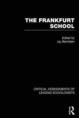 Crit Assess Frankfurt Schl V2 (Hardcover): Bernstein J M