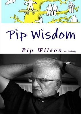 Pip Wisdom (Electronic book text): Pip Wilson, Ian Long