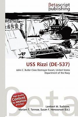 USS Rizzi (de-537) (Paperback): Lambert M. Surhone, Mariam T. Tennoe, Susan F. Henssonow