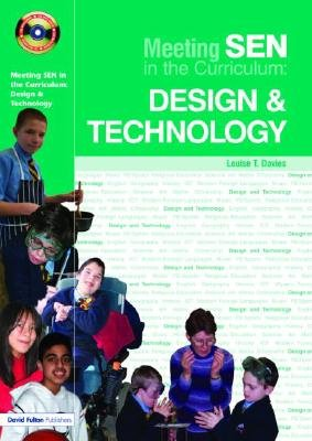 Meeting SEN in the Curriculum: Design & Technology (Paperback): Louise T Davies