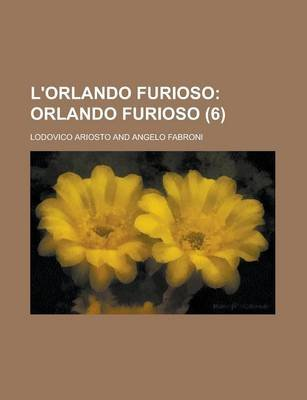 L'Orlando Furioso (6) (English, Italian, Paperback): Roland N. Stromberg, Lodovico Ariosto