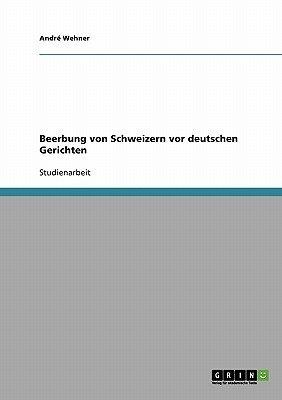 Beerbung Von Schweizern VOR Deutschen Gerichten (German, Paperback): Andre Wehner