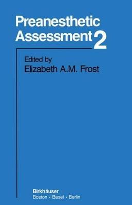 Preanesthetic Assessment 2 (Paperback): E Frost