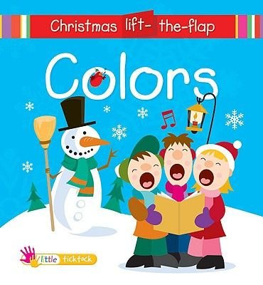 Colors (Board book, illustrated edition): Ticktock Media Ltd