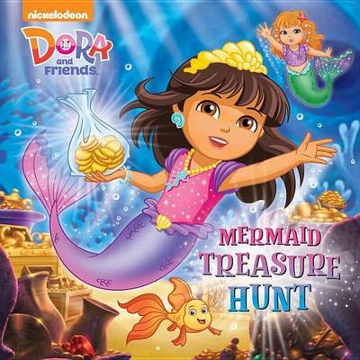 Mermaid Treasure Hunt (Dora and Friends) (Paperback): Mary Tillworth