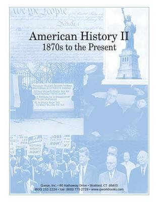 American History II - 1870s to the Present (Paperback): Carol Campbell Golden, Sarah M. Williams