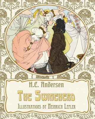 The Swineherd (Large print, Paperback, Large type edition): Hans Christian Andersen