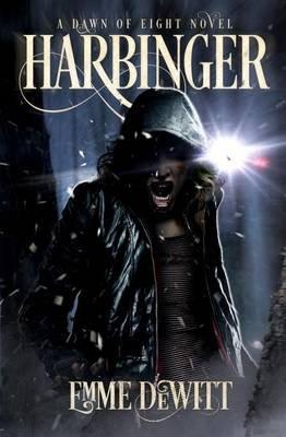 Harbinger (Paperback): Emme DeWitt