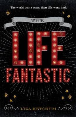 Life Fantastic (Hardcover): Ketchum