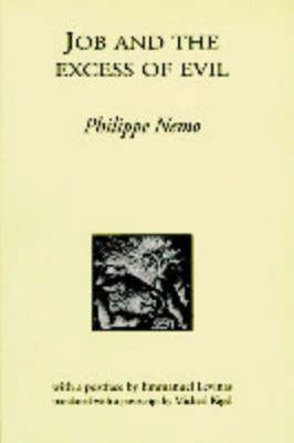 Job and the Excess of Evil (Paperback): Philippe Nemo