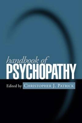 Handbook of Psychopathy (Electronic book text): Christopher J. Patrick
