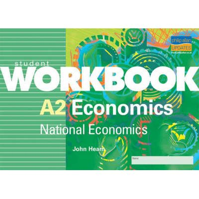 A2 Economics - National Economics (Paperback): John Hearn