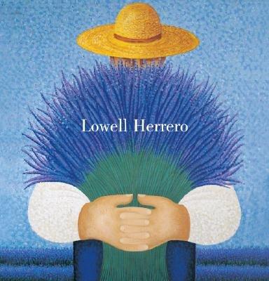 Lowell Herrero (Hardcover): Lowell Herrero